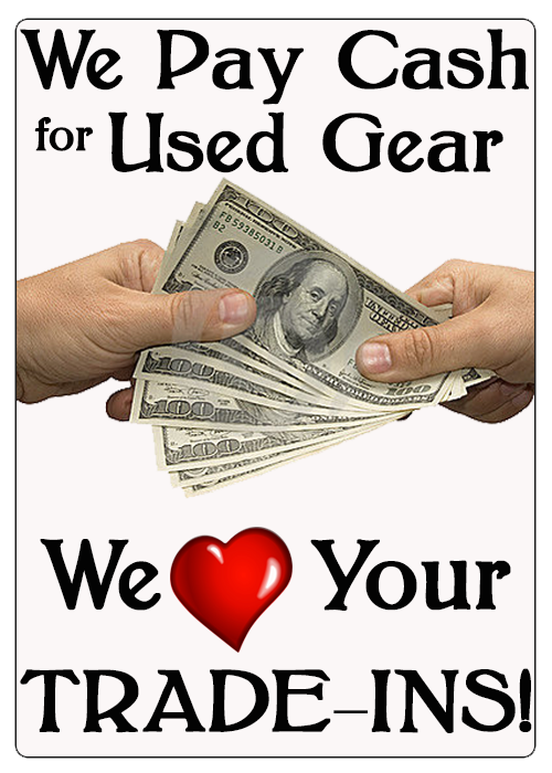 We pay cash for used gear